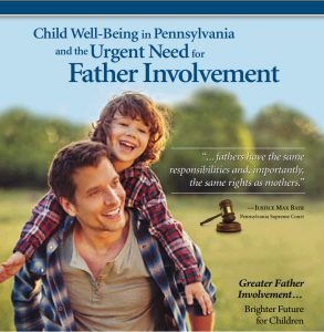 Child Well Being in Pennsylvania and the Urgent Need for Father Involvement
